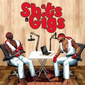 shixts n gigs podcast