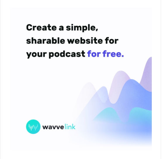 create a shareable podcast website with wavve