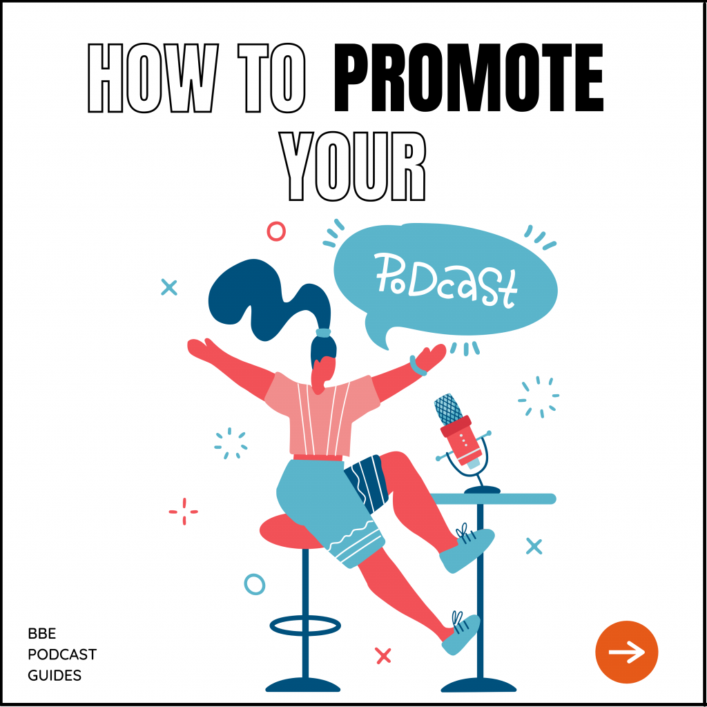 how to promote your podcast in 2021